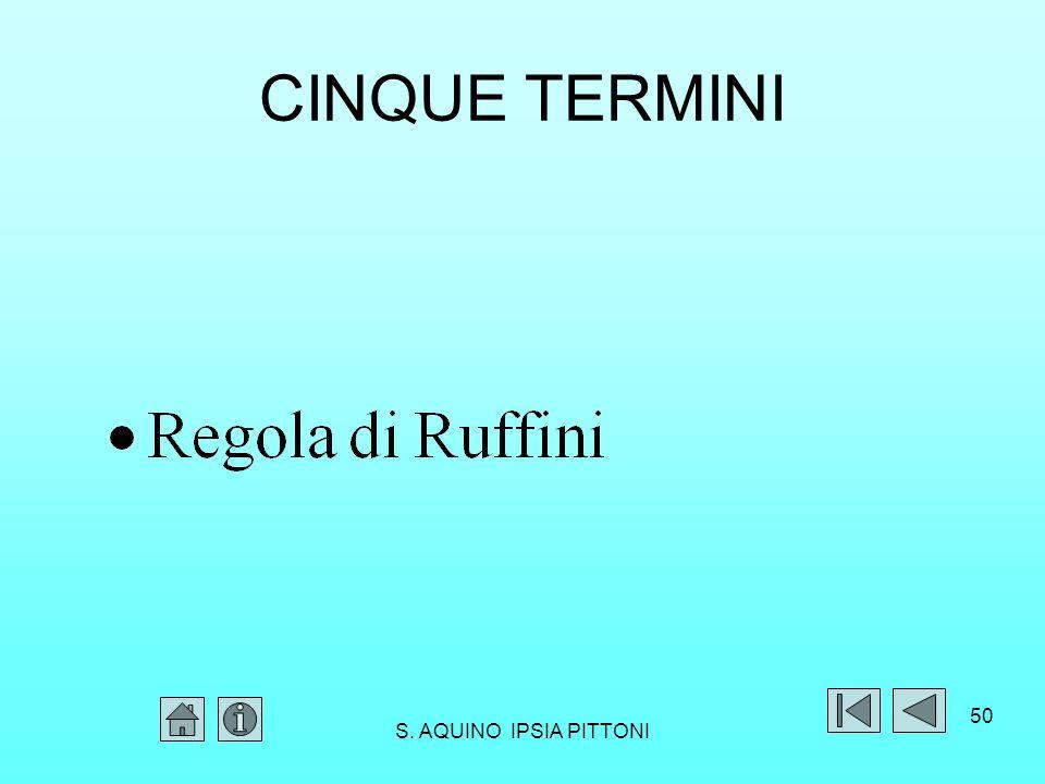 CINQUE TERMINI S. AQUINO IPSIA PITTONI