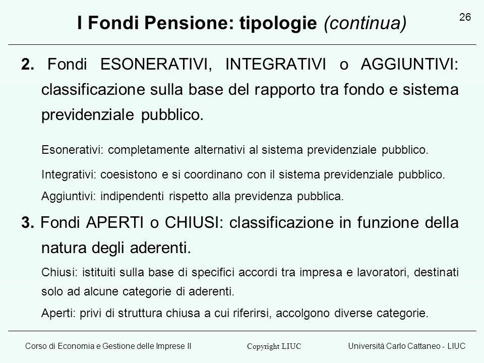 I Fondi Pensione: tipologie (continua)