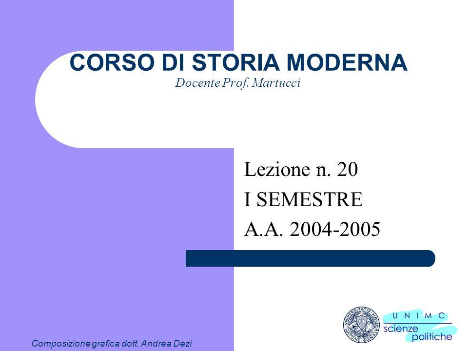 CORSO DI STORIA MODERNA Docente Prof. Martucci