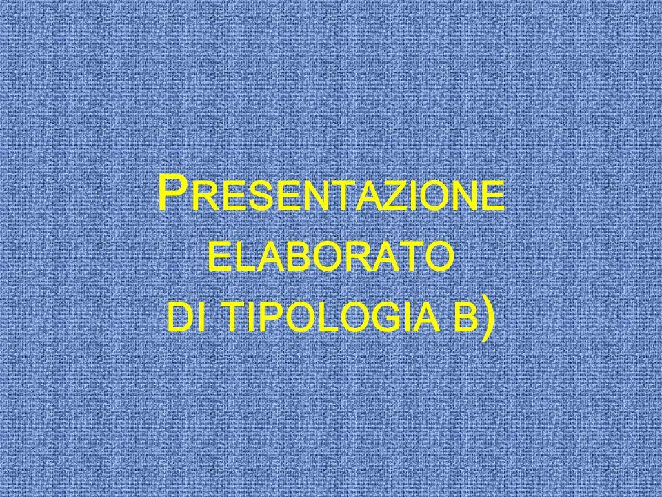 Presentazione elaborato di tipologia b)