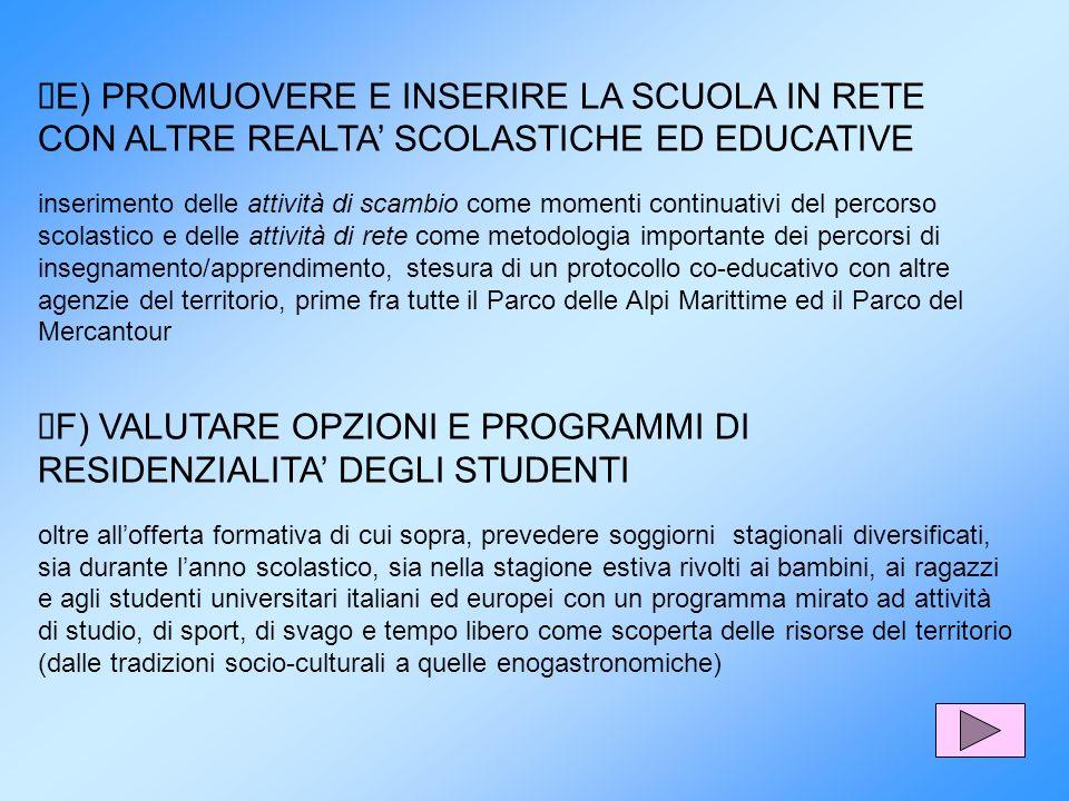 ØF) VALUTARE OPZIONI E PROGRAMMI DI RESIDENZIALITA' DEGLI STUDENTI