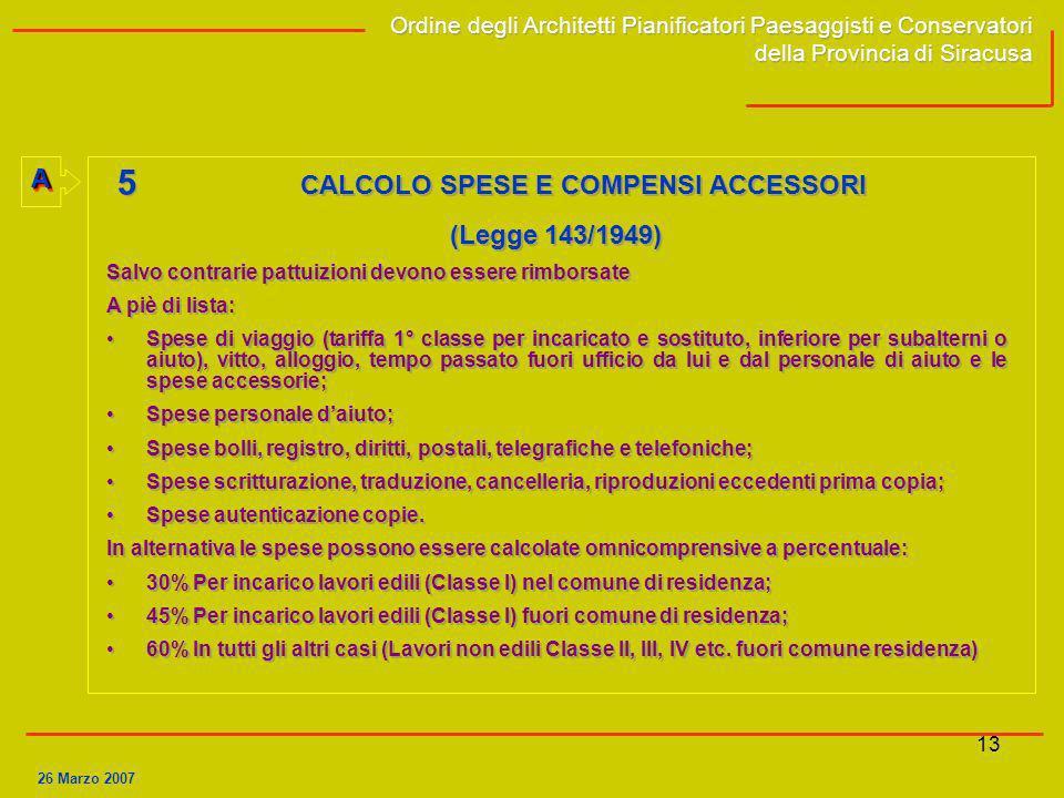 5 CALCOLO SPESE E COMPENSI ACCESSORI