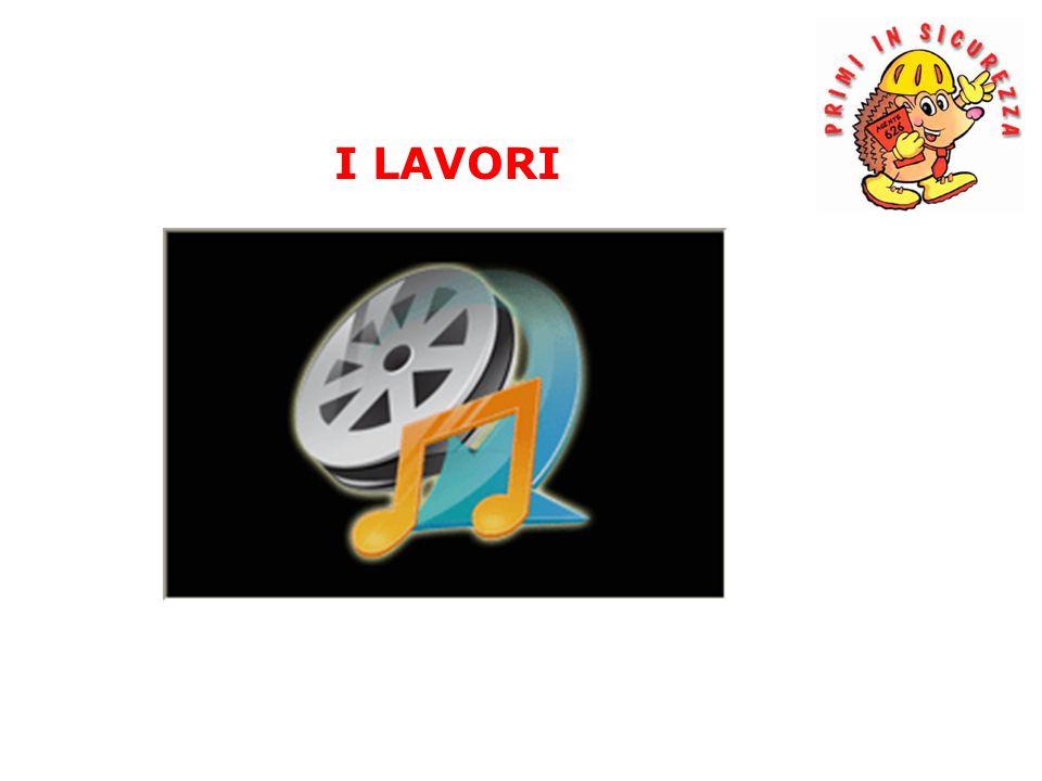 I LAVORI