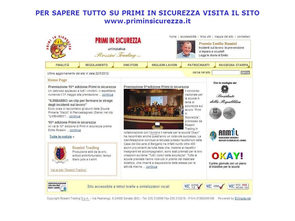 PER SAPERE TUTTO SU PRIMI IN SICUREZZA VISITA IL SITO www