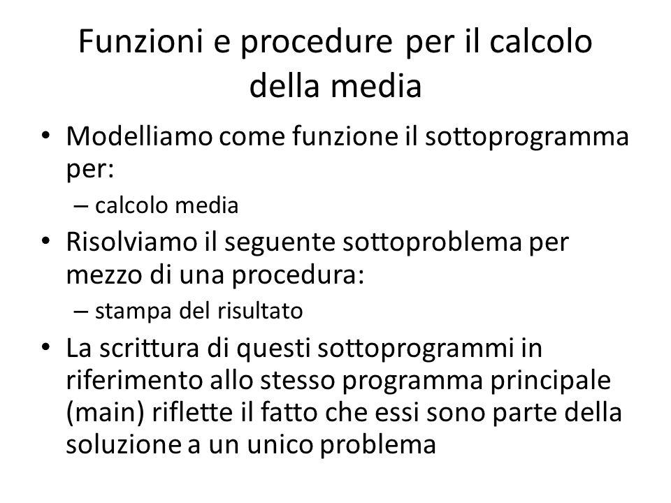 Funzioni e procedure per il calcolo della media