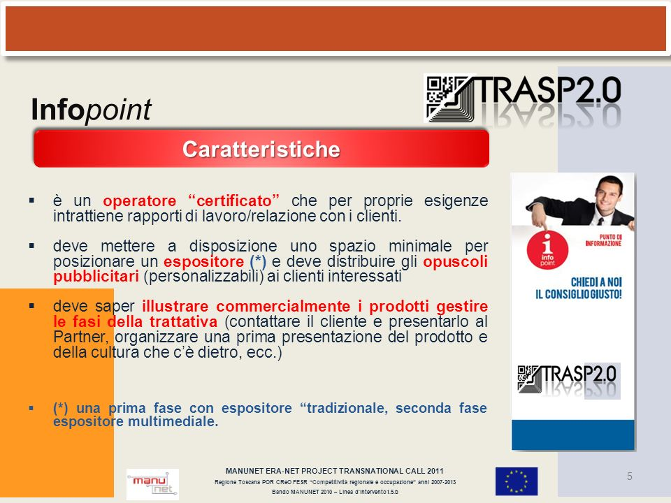 Infopoint Caratteristiche