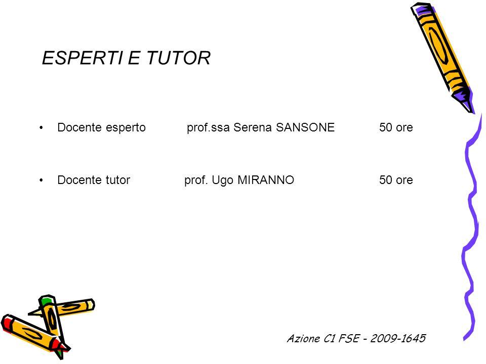 ESPERTI E TUTOR Docente esperto prof.ssa Serena SANSONE 50 ore