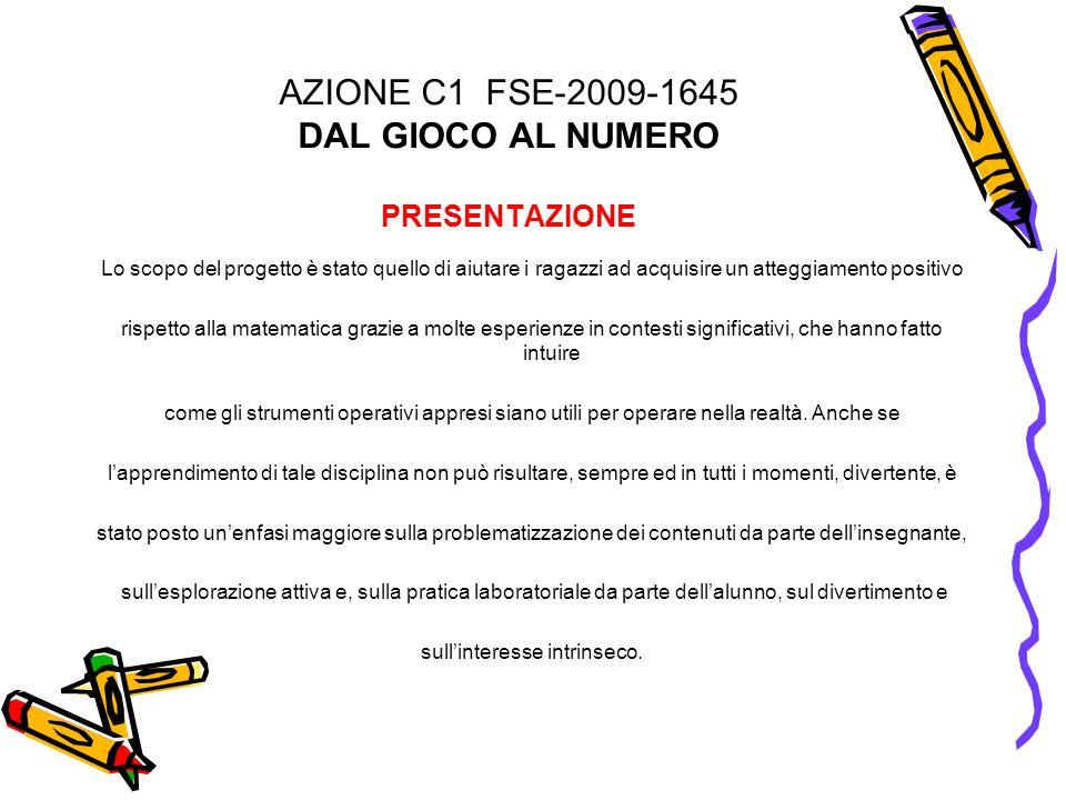 AZIONE C1 FSE-2009-1645 DAL GIOCO AL NUMERO PRESENTAZIONE