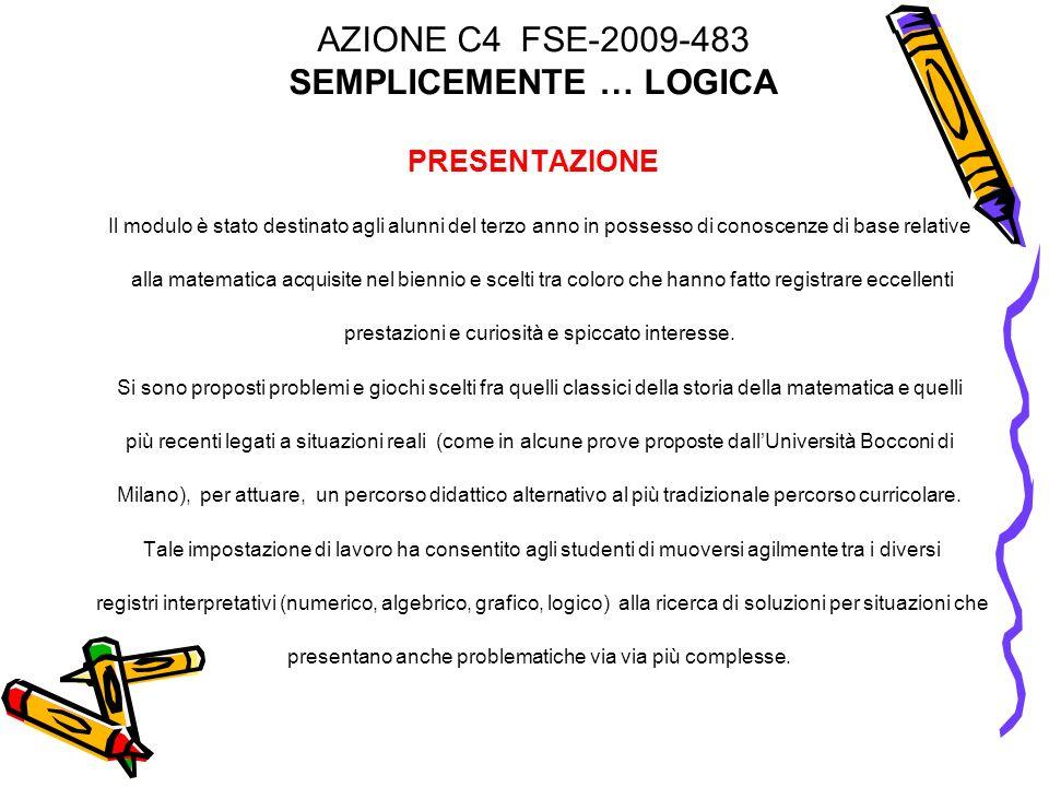 AZIONE C4 FSE-2009-483 SEMPLICEMENTE … LOGICA PRESENTAZIONE