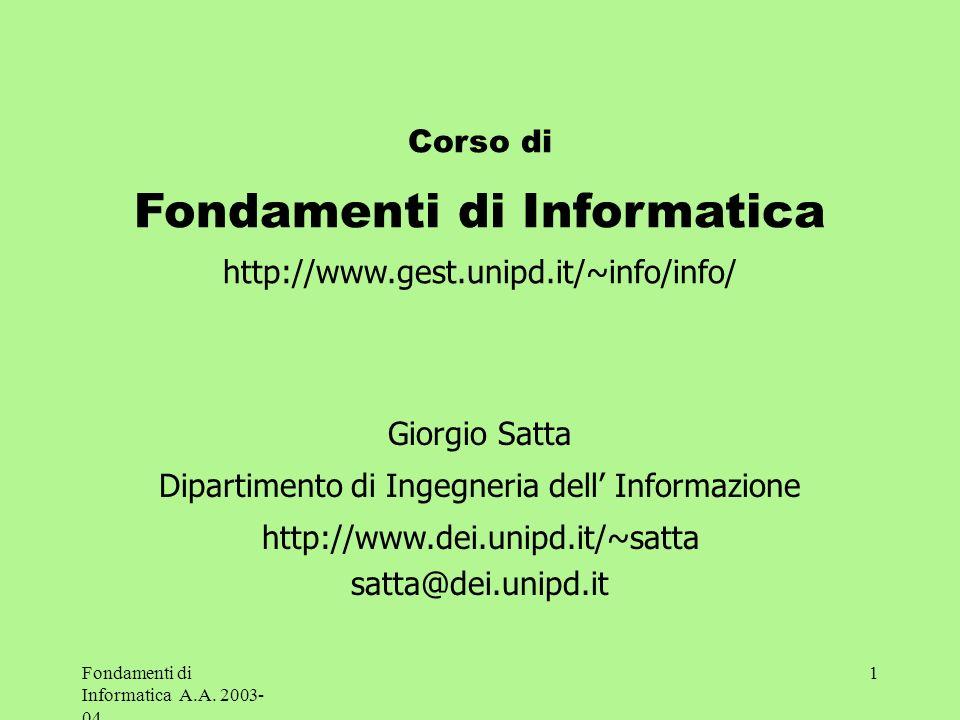 Fondamenti di Informatica http://www.gest.unipd.it/~info/info/