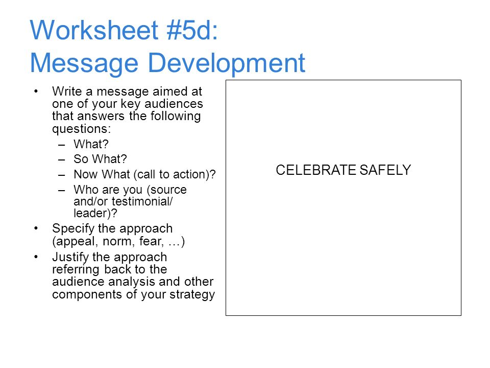 Worksheet #5d: Message Development