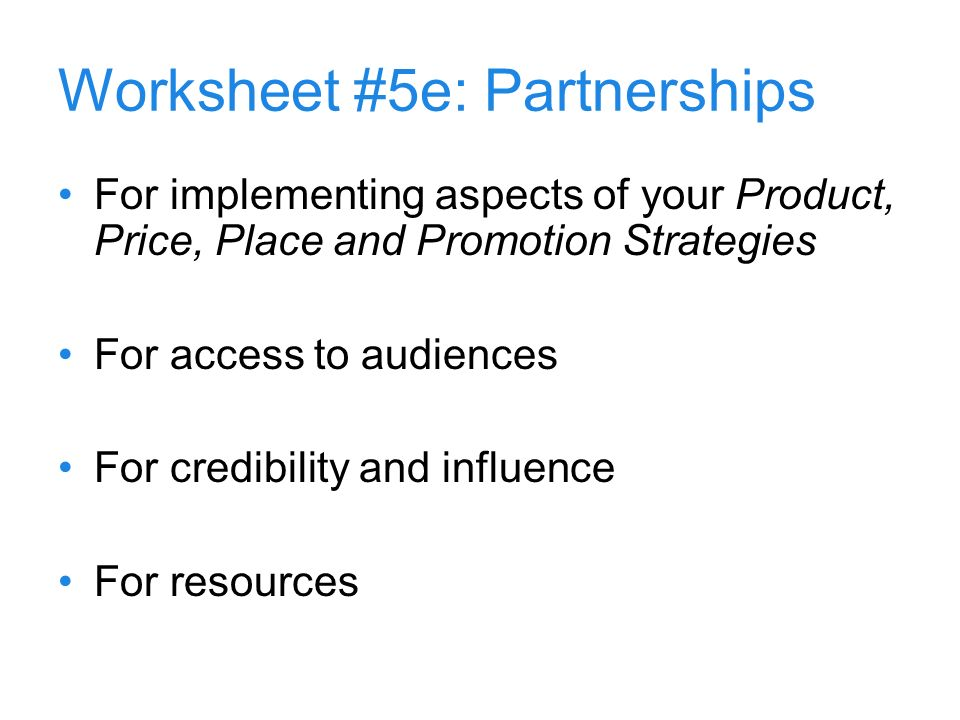 Worksheet #5e: Partnerships