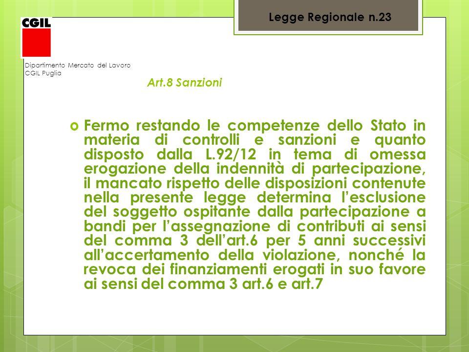 Legge Regionale n.23 Dipartimento Mercato del Lavoro. CGIL Puglia. Art.8 Sanzioni.
