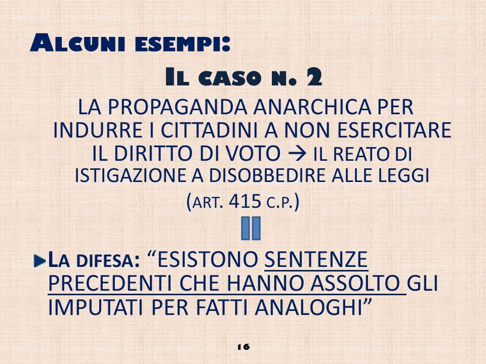 Alcuni esempi: Il caso n. 2.