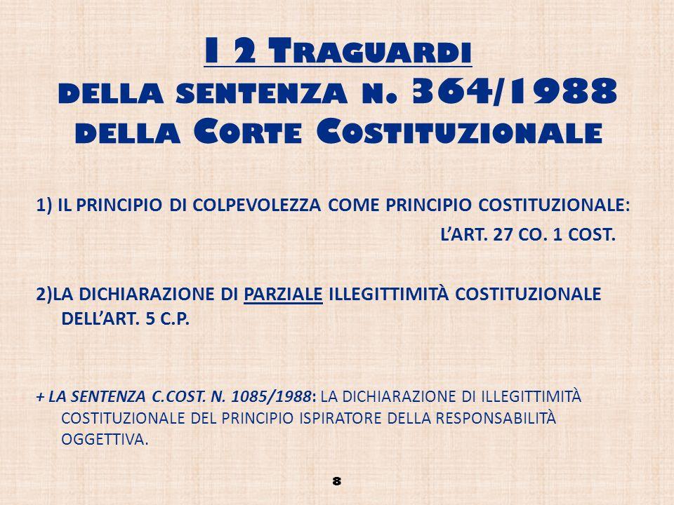 I 2 Traguardi della sentenza n. 364/1988 della Corte Costituzionale