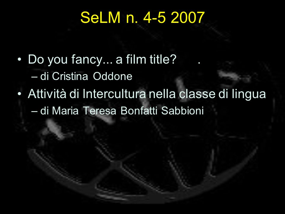SeLM n. 4-5 2007 Do you fancy... a film title .