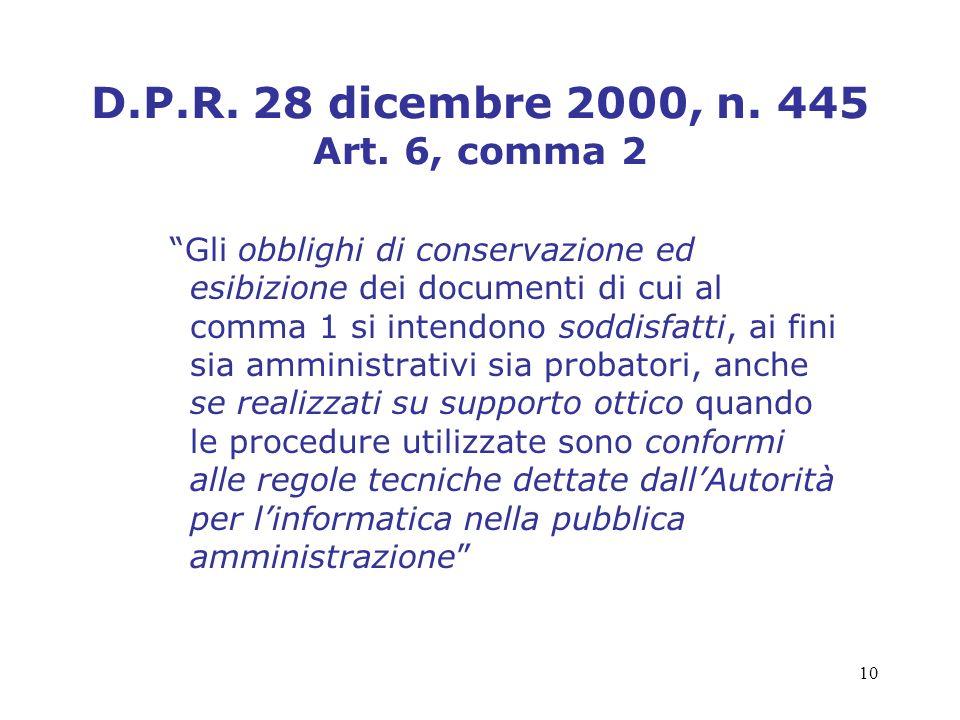 D.P.R. 28 dicembre 2000, n. 445 Art. 6, comma 2