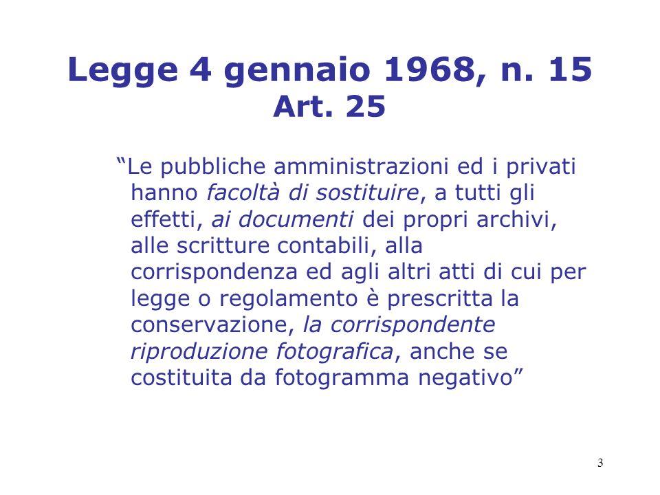 Legge 4 gennaio 1968, n. 15 Art. 25