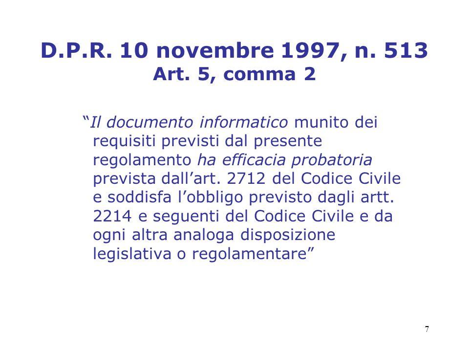 D.P.R. 10 novembre 1997, n. 513 Art. 5, comma 2