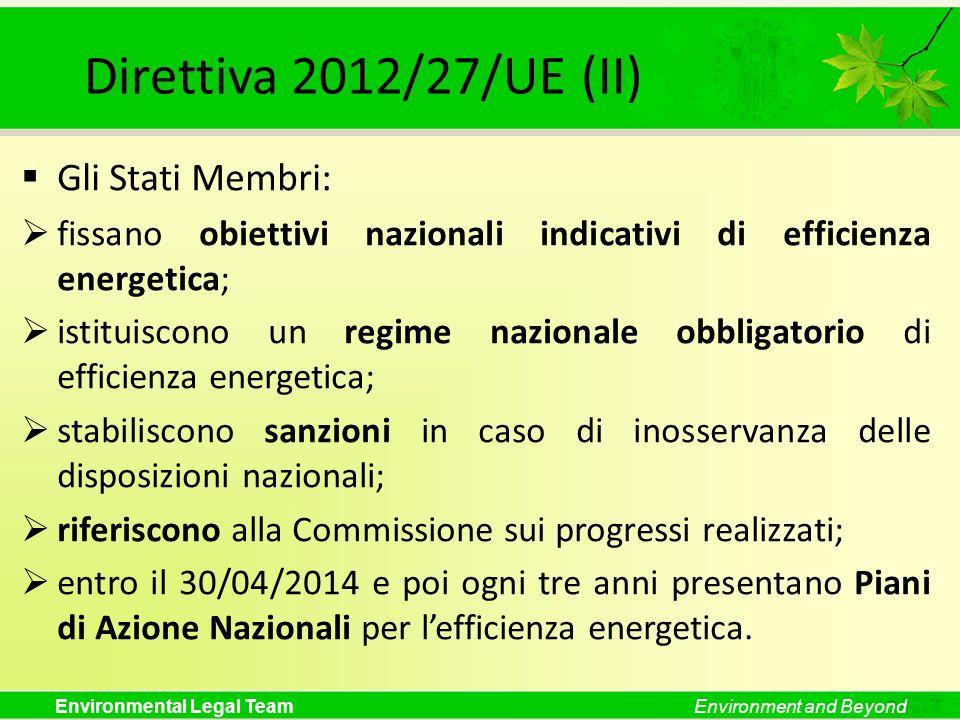 Direttiva 2012/27/UE (II) Gli Stati Membri: