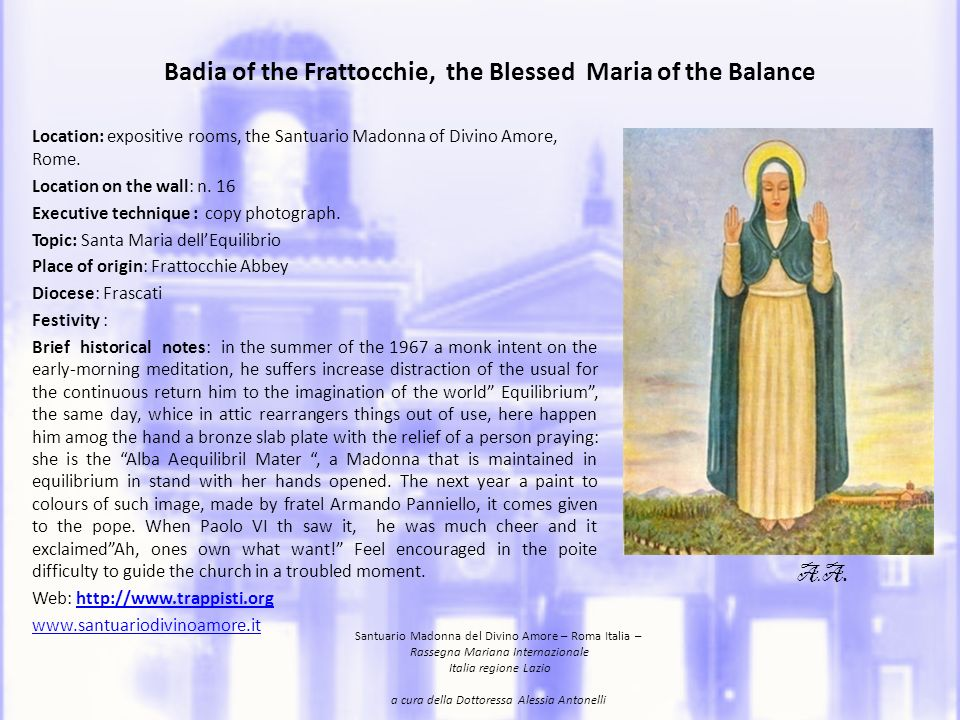 Badia of the Frattocchie, the Blessed Maria of the Balance