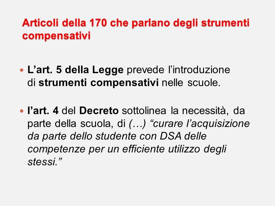 Articoli della 170 che parlano degli strumenti compensativi
