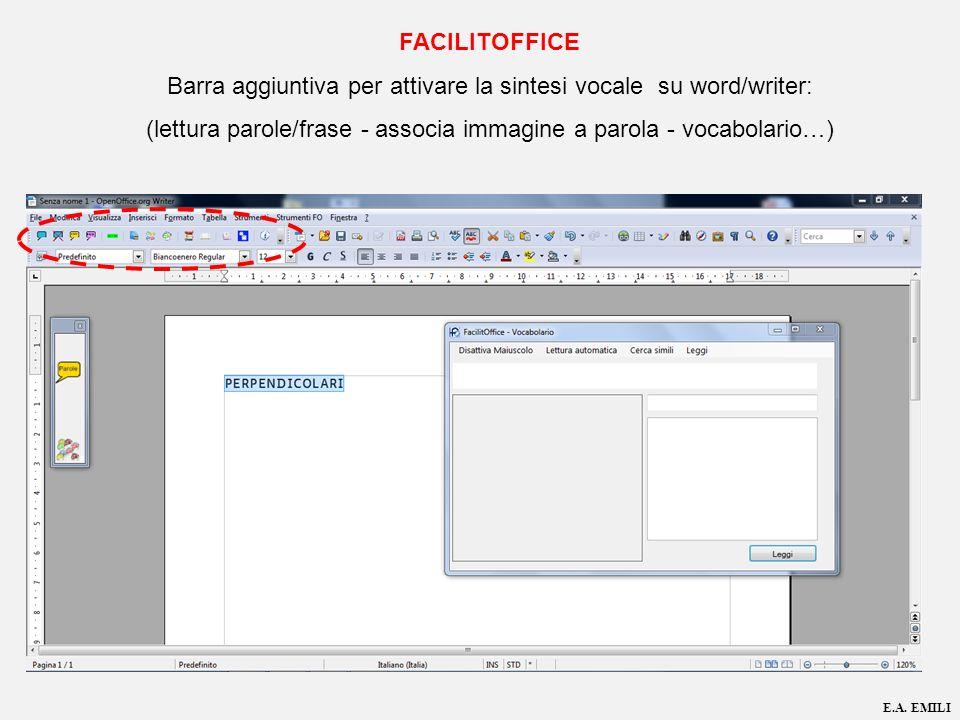 FACILITOFFICE Barra aggiuntiva per attivare la sintesi vocale su word/writer: (lettura parole/frase - associa immagine a parola - vocabolario…)