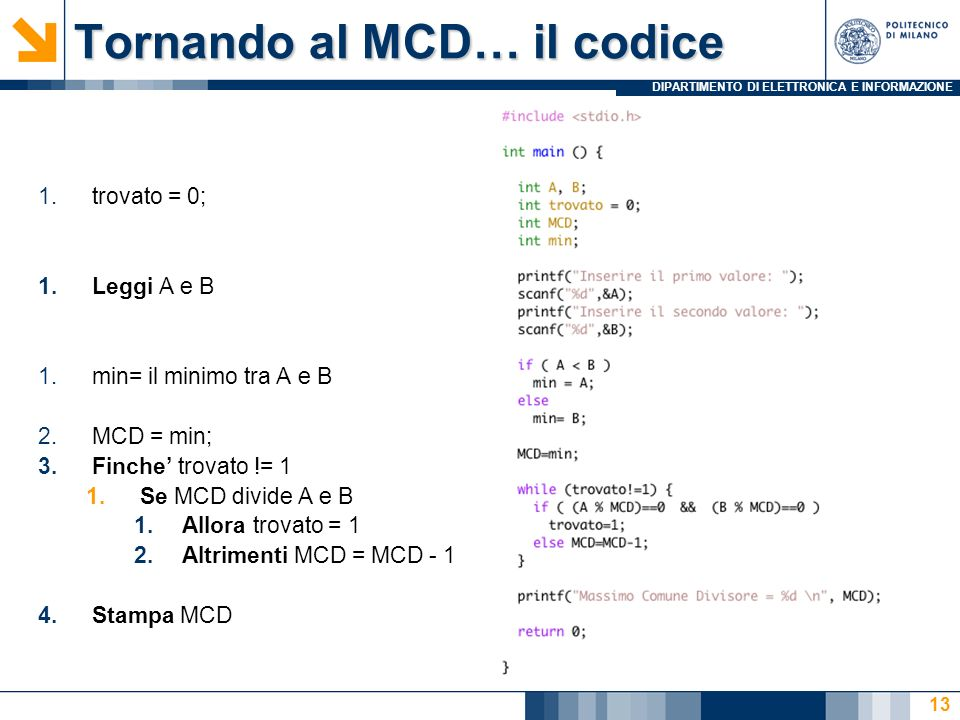Tornando al MCD… il codice