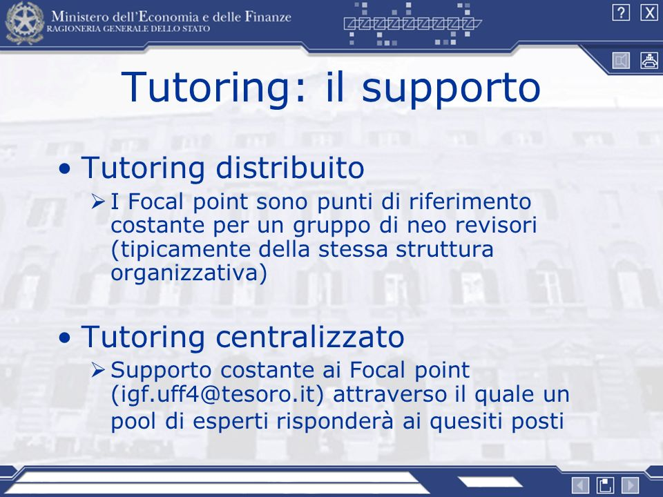 Tutoring: il supporto Tutoring distribuito Tutoring centralizzato