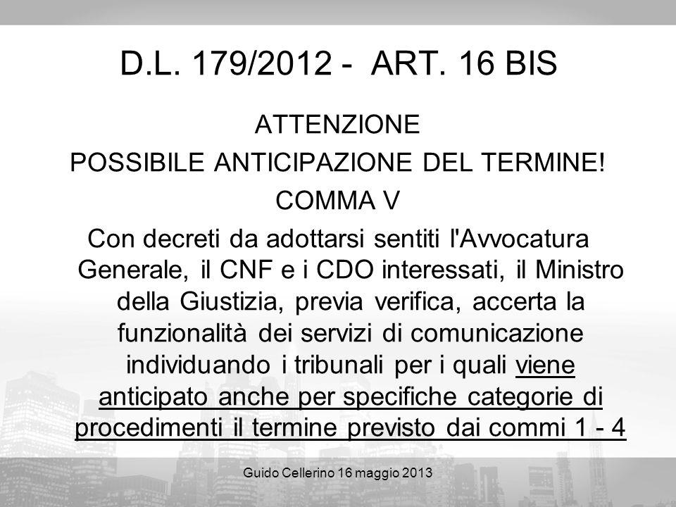 D.L. 179/2012 - ART. 16 BIS ATTENZIONE