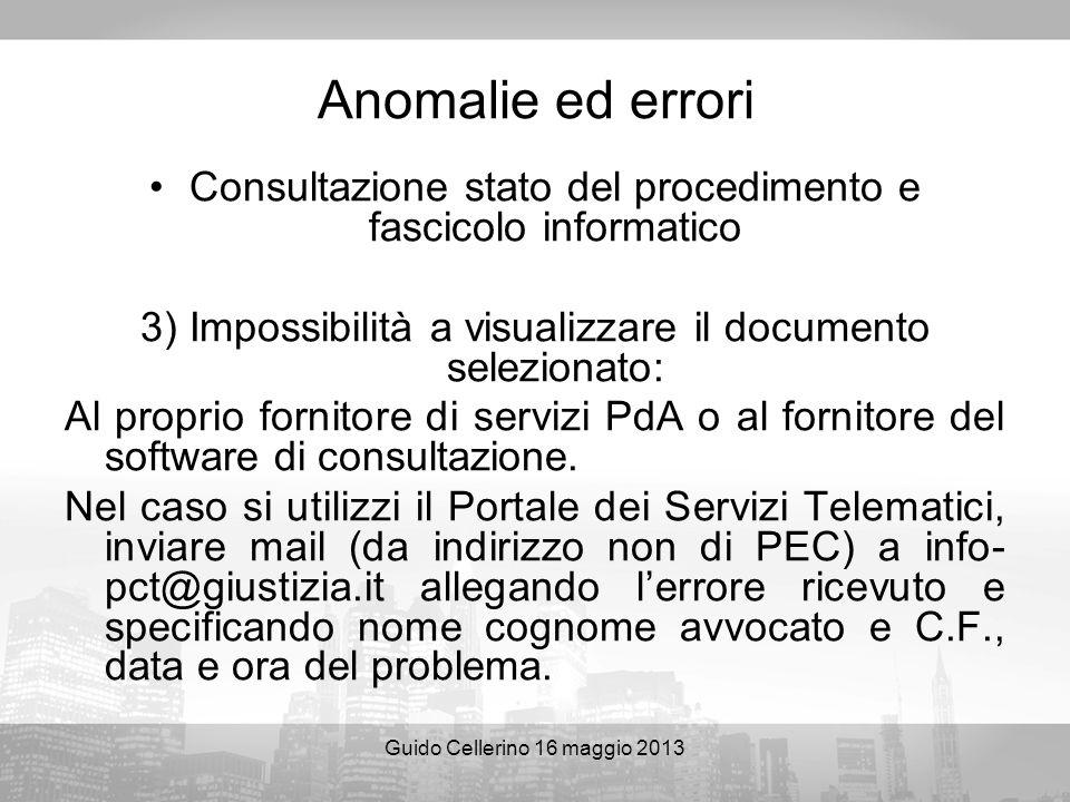 Anomalie ed errori Consultazione stato del procedimento e fascicolo informatico. 3) Impossibilità a visualizzare il documento selezionato: