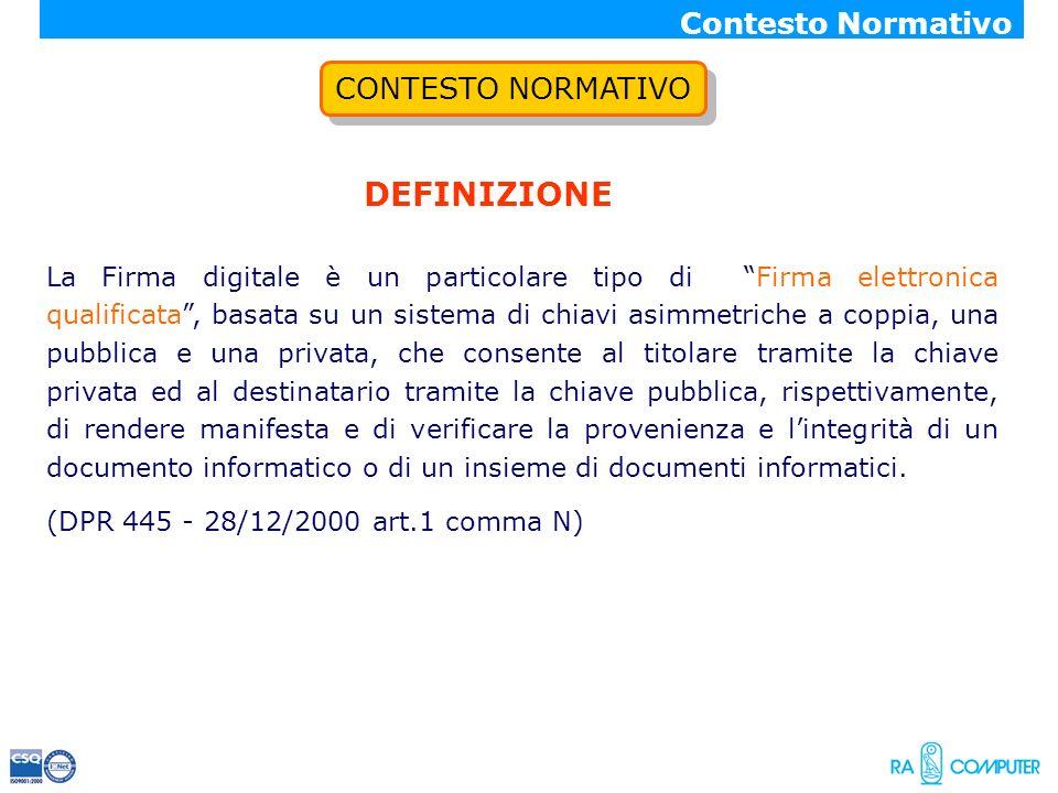 DEFINIZIONE Contesto Normativo CONTESTO NORMATIVO