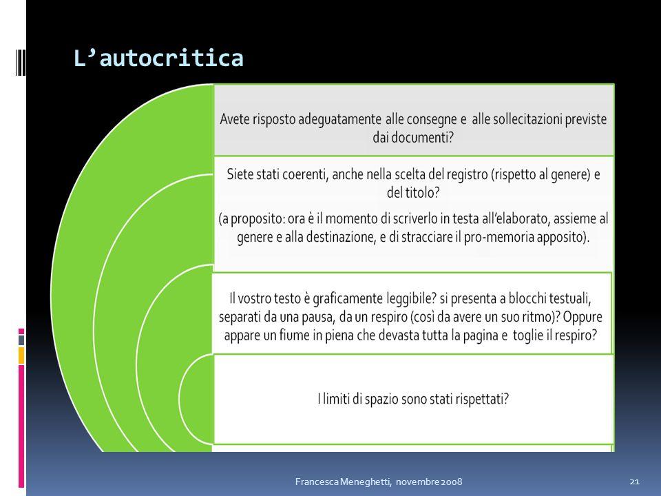 L'autocritica Francesca Meneghetti, novembre 2008
