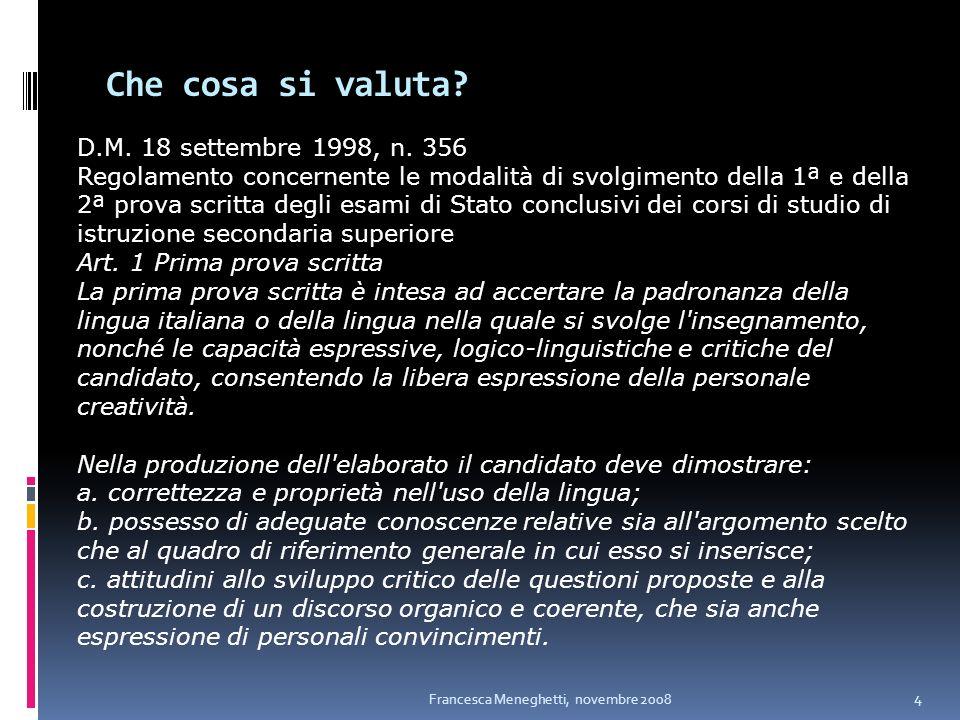 Che cosa si valuta D.M. 18 settembre 1998, n. 356