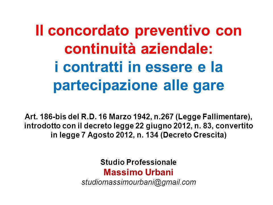 Il concordato preventivo con continuità aziendale: i contratti in essere e la partecipazione alle gare Art.