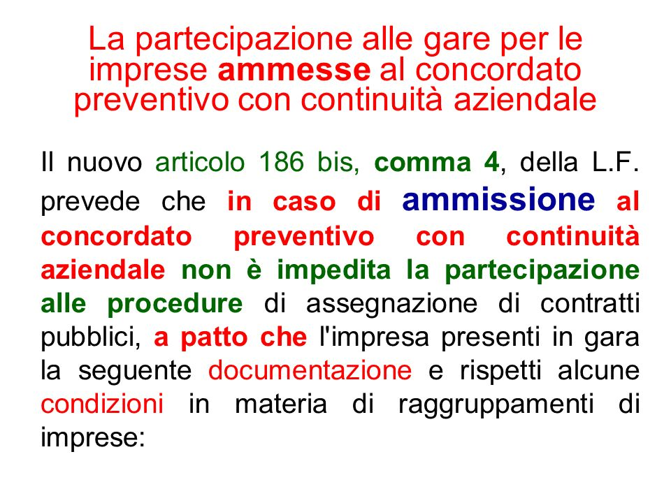 La partecipazione alle gare per le imprese ammesse al concordato preventivo con continuità aziendale