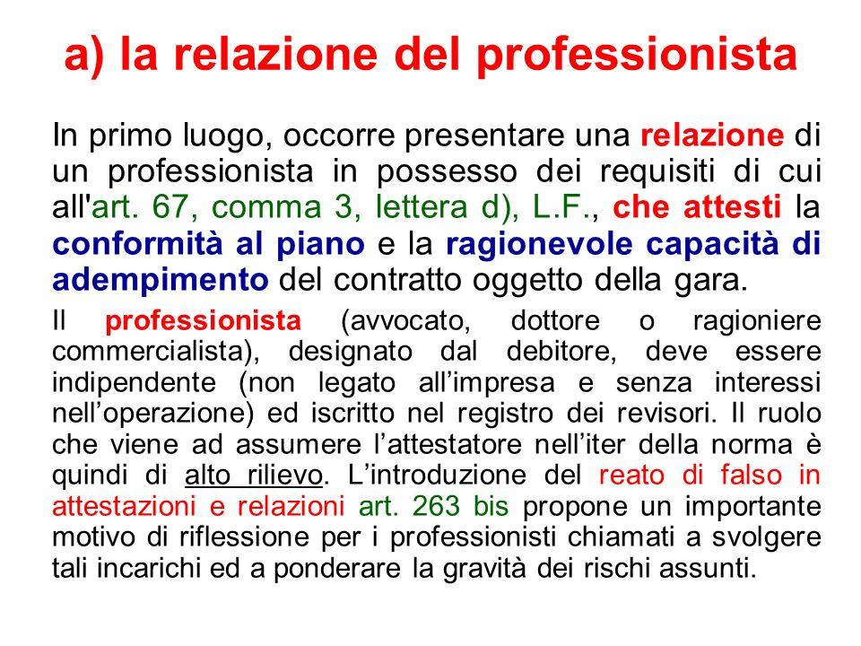 a) la relazione del professionista
