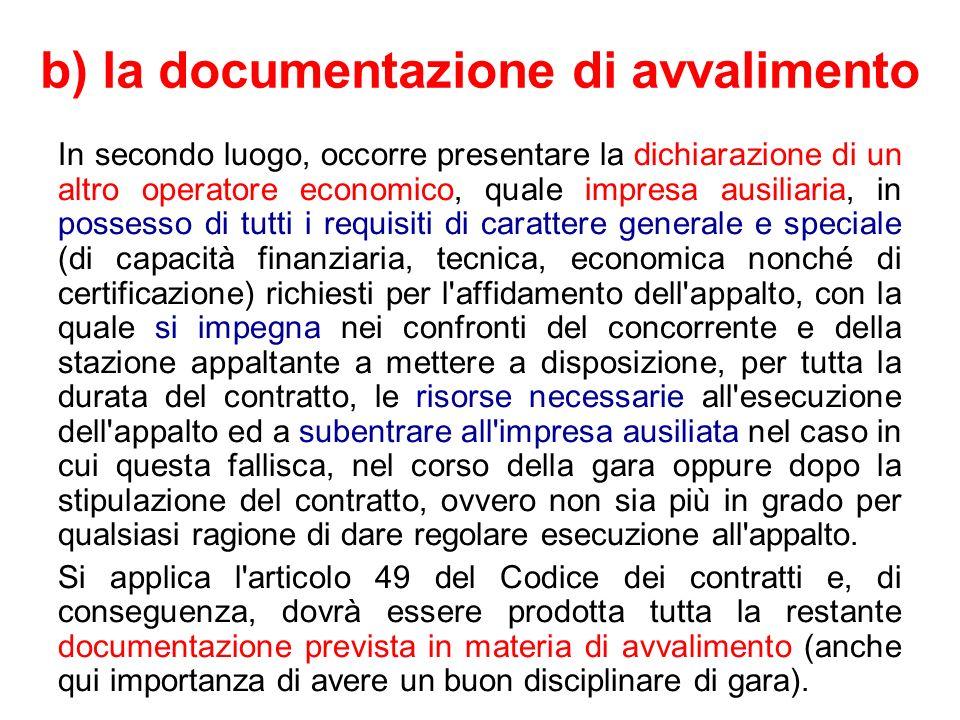 b) la documentazione di avvalimento