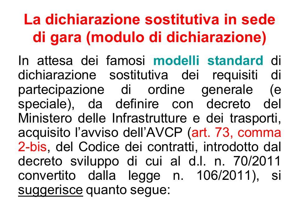 La dichiarazione sostitutiva in sede di gara (modulo di dichiarazione)