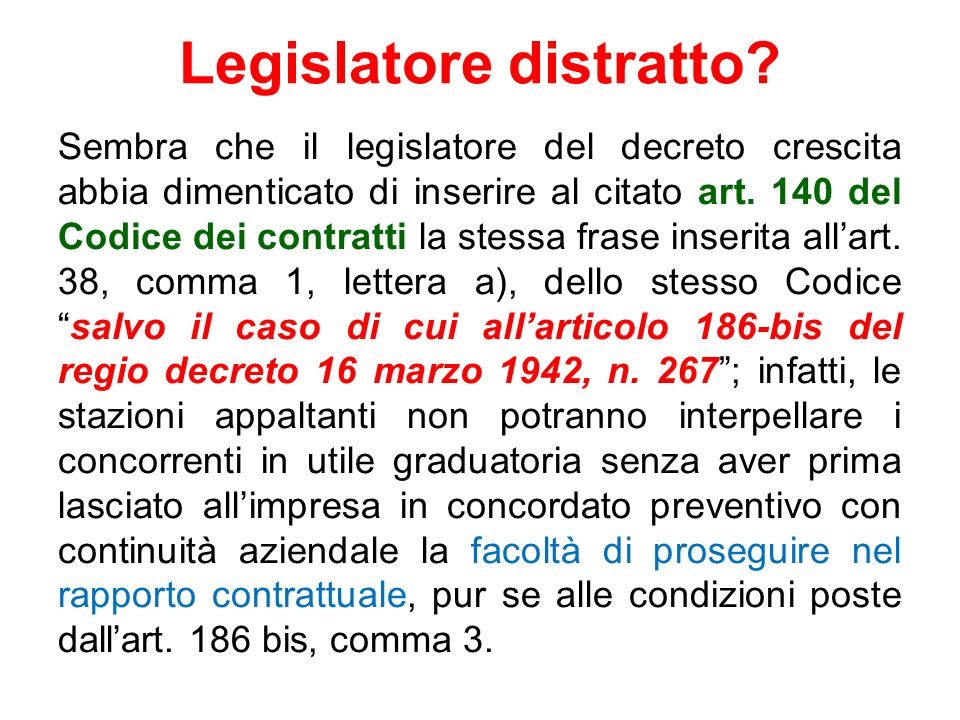 Legislatore distratto