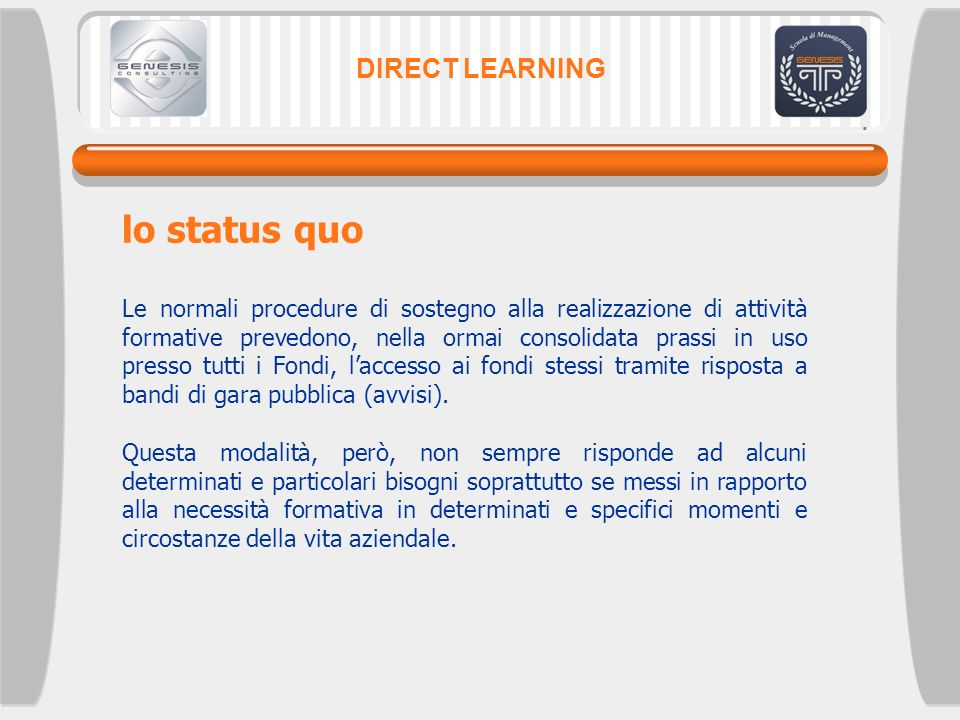 lo status quo DIRECT LEARNING