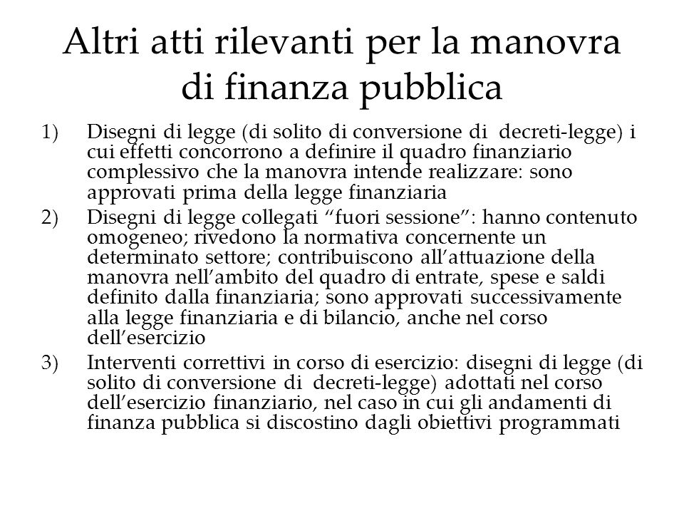 Altri atti rilevanti per la manovra di finanza pubblica