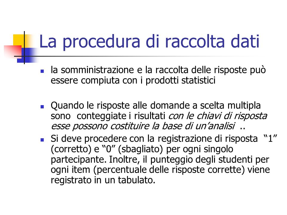 La procedura di raccolta dati