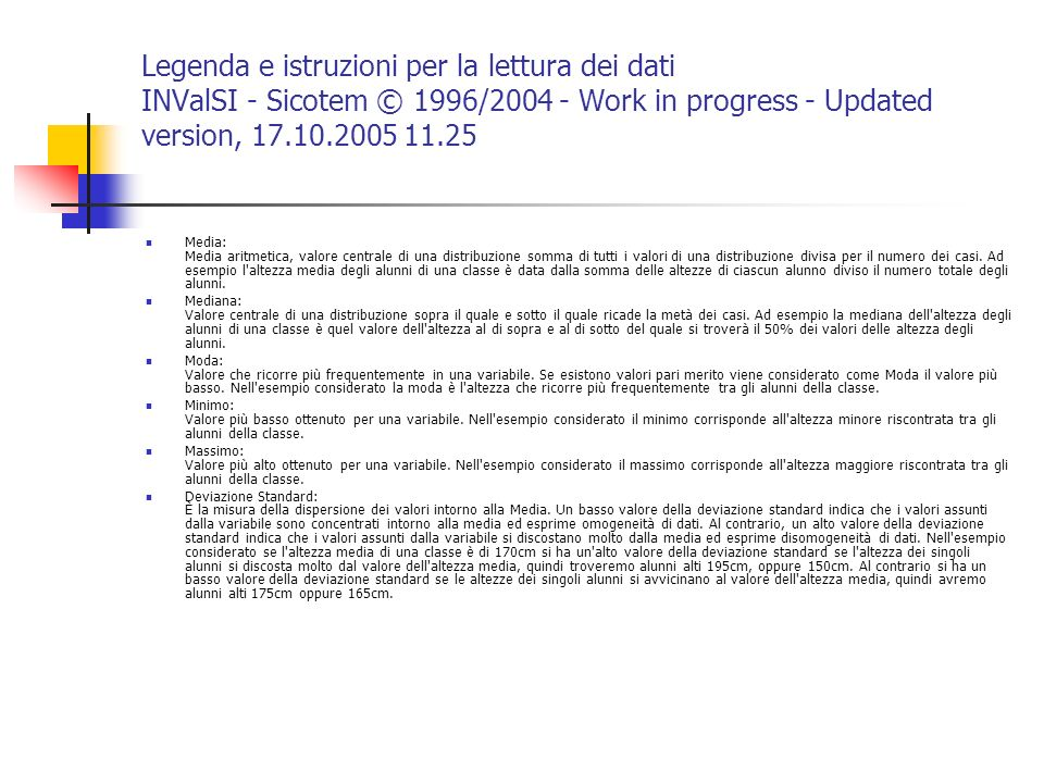 Legenda e istruzioni per la lettura dei dati INValSI - Sicotem © 1996/2004 - Work in progress - Updated version, 17.10.2005 11.25