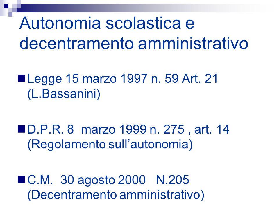 Autonomia scolastica e decentramento amministrativo