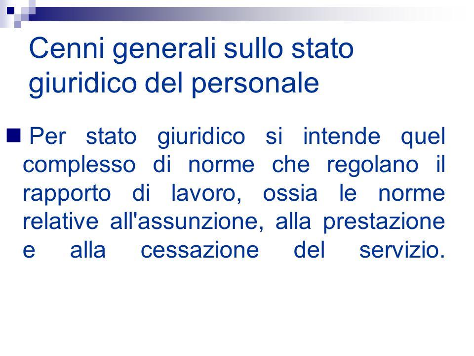 Cenni generali sullo stato giuridico del personale