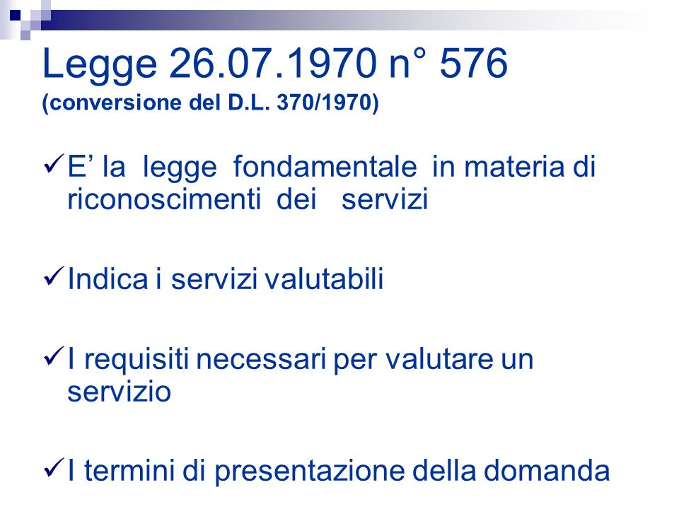 Legge 26.07.1970 n° 576 (conversione del D.L. 370/1970)