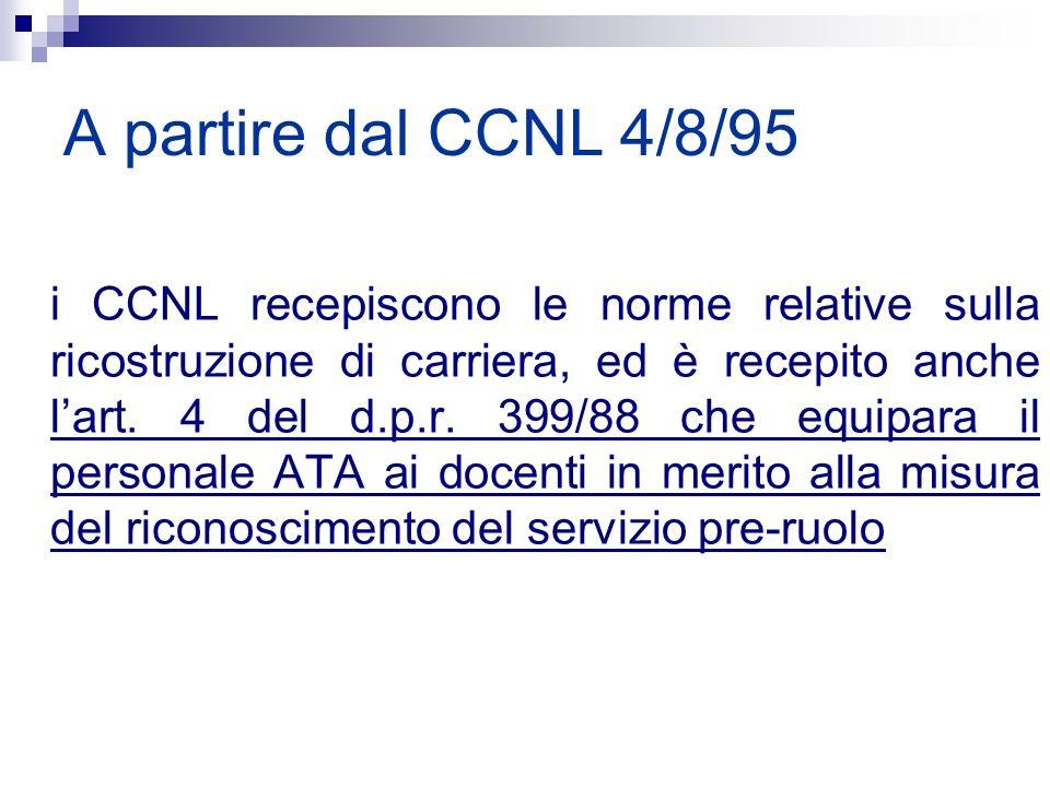 A partire dal CCNL 4/8/95