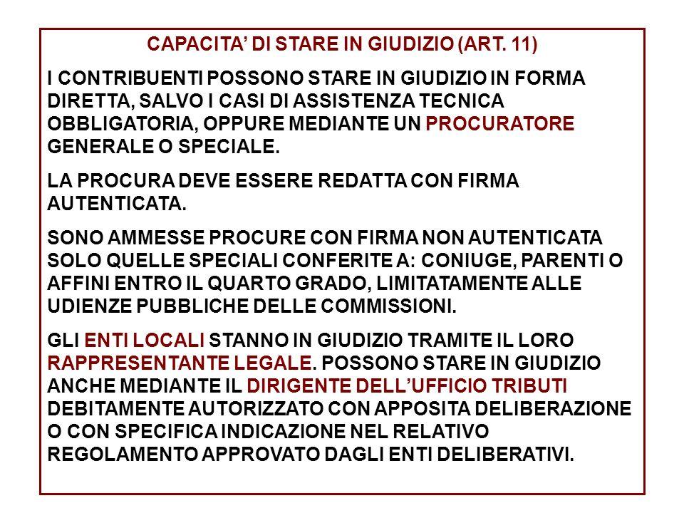 CAPACITA' DI STARE IN GIUDIZIO (ART. 11)