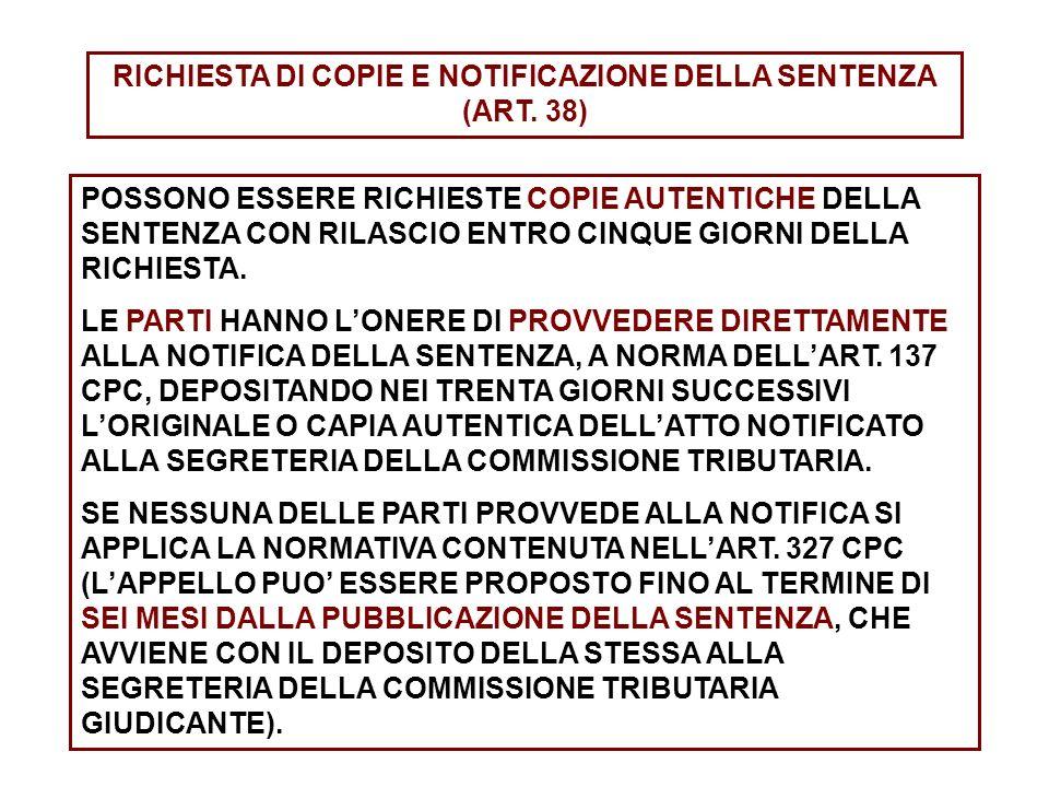 RICHIESTA DI COPIE E NOTIFICAZIONE DELLA SENTENZA (ART. 38)